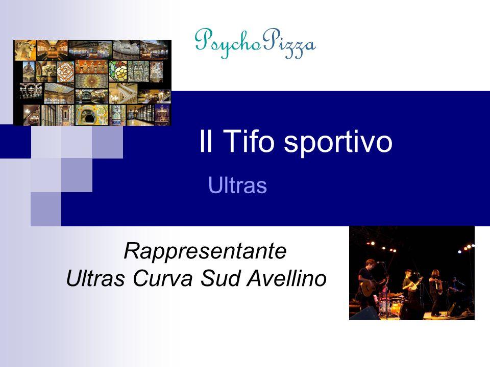 Il Tifo sportivo Ultras Rappresentante Ultras Curva Sud Avellino PsychoPizza