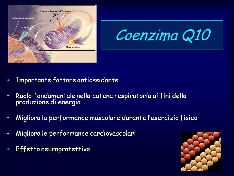 Coenzima Q10 Importante fattore antiossidante Ruolo fondamentale nella catena respiratoria ai fini della produzione di energia Migliora la performance