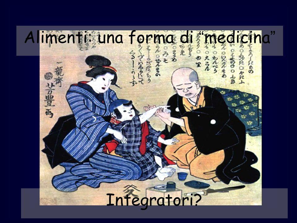 Integratori? Alimenti: una forma di medicina