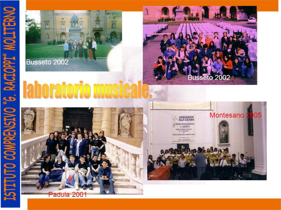 Busseto 2002 Padula 2001 Montesano 2005