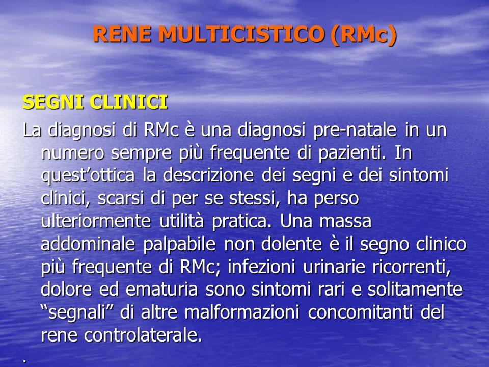 SEGNI CLINICI La diagnosi di RMc è una diagnosi pre-natale in un numero sempre più frequente di pazienti. In questottica la descrizione dei segni e de