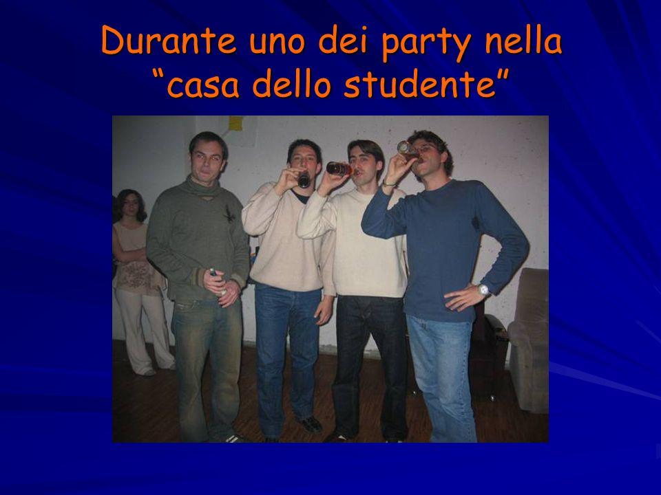 Durante uno dei party nella casa dello studente