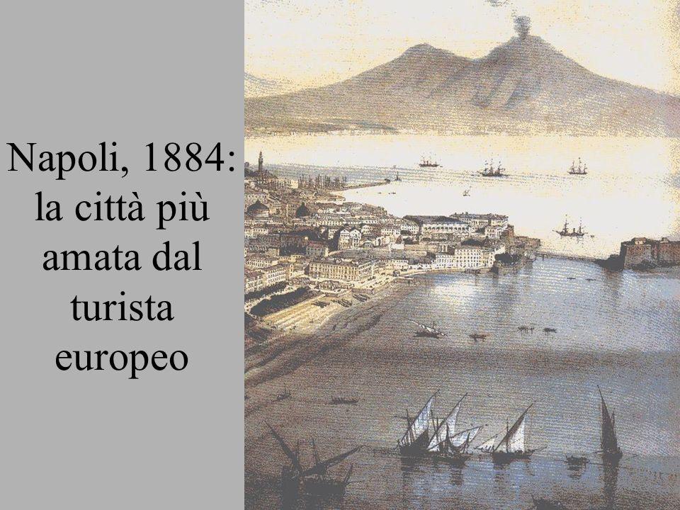 Napoli, 1884: la città più amata dal turista europeo