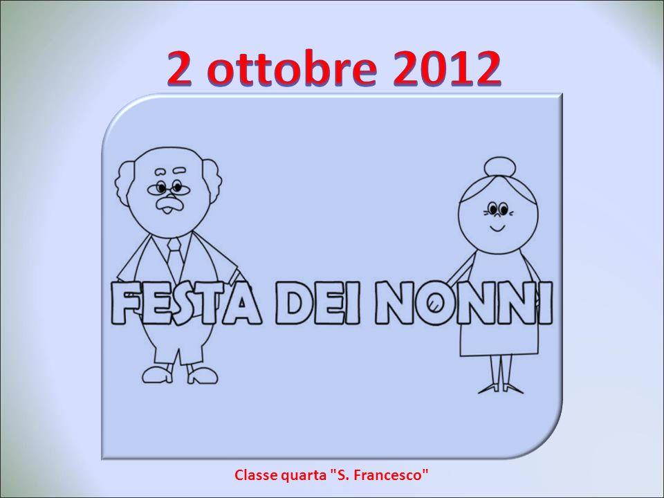 Classe quarta S. Francesco