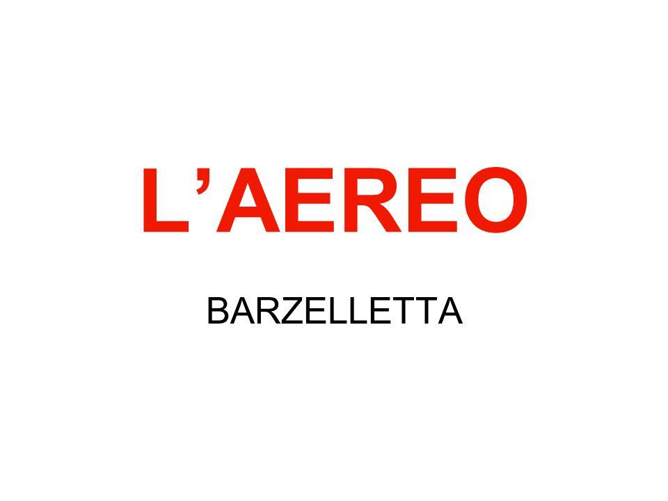 LAEREO BARZELLETTA
