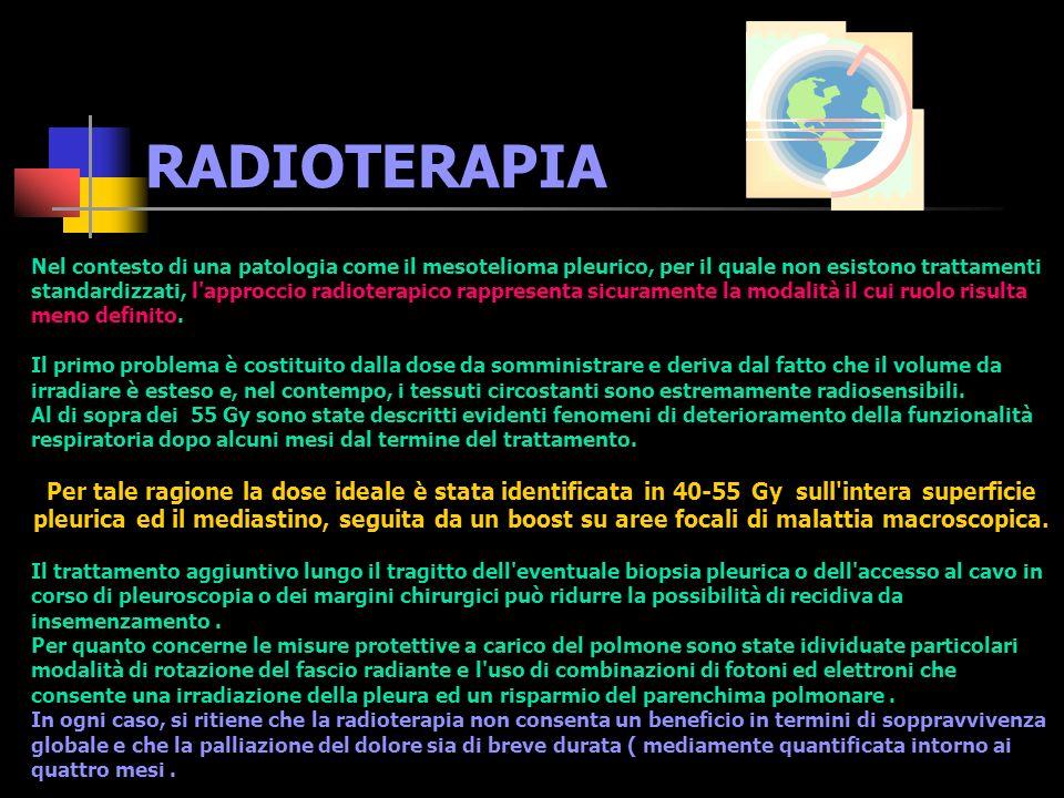 TRATTAMENTO E PROSPETTIVE Considerata la mancanza di studi clinici randomizzati da confronto fra la diverse metodiche terapeutiche il ruolo della chirurgia e della radioterapia nel MPM rimane a tutt oggi alquanto controverso.