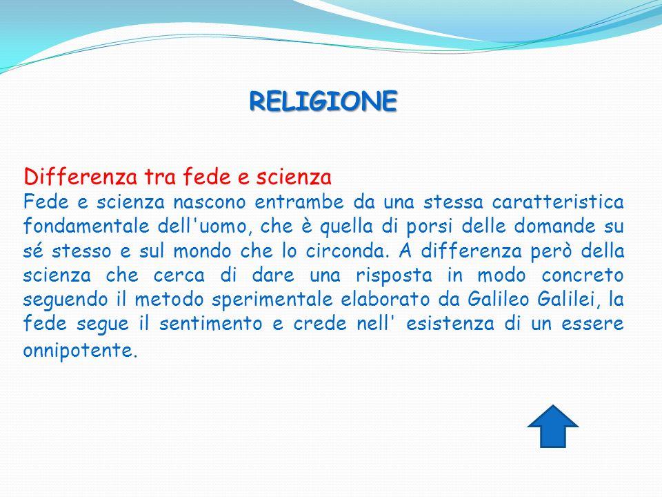 RELIGIONE RELIGIONE Differenza tra fede e scienza Fede e scienza nascono entrambe da una stessa caratteristica fondamentale dell'uomo, che è quella di