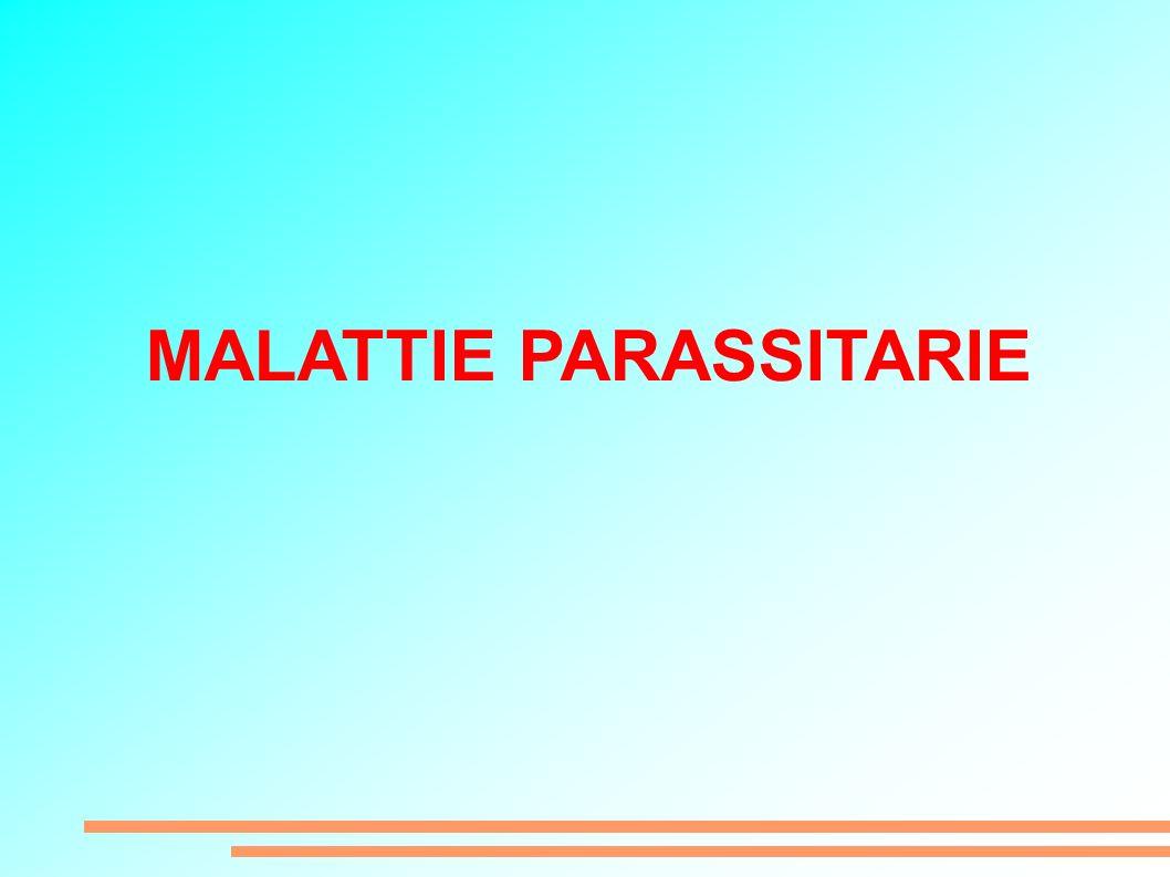 MALATTIE PARASSITARIE