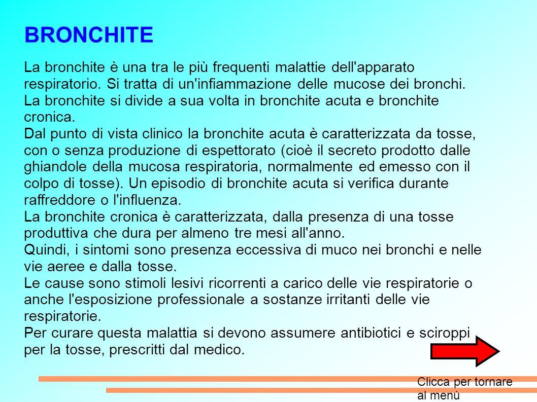 BRONCHITE La bronchite è una tra le più frequenti malattie dell apparato respiratorio.