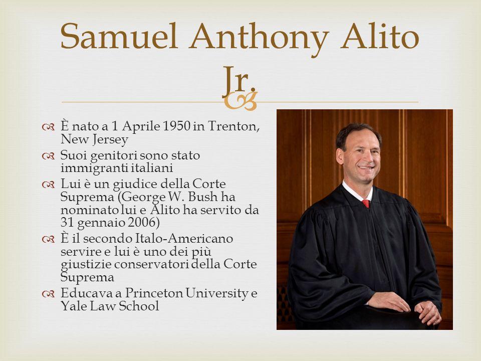È nato a 1 Aprile 1950 in Trenton, New Jersey Suoi genitori sono stato immigranti italiani Lui è un giudice della Corte Suprema (George W.