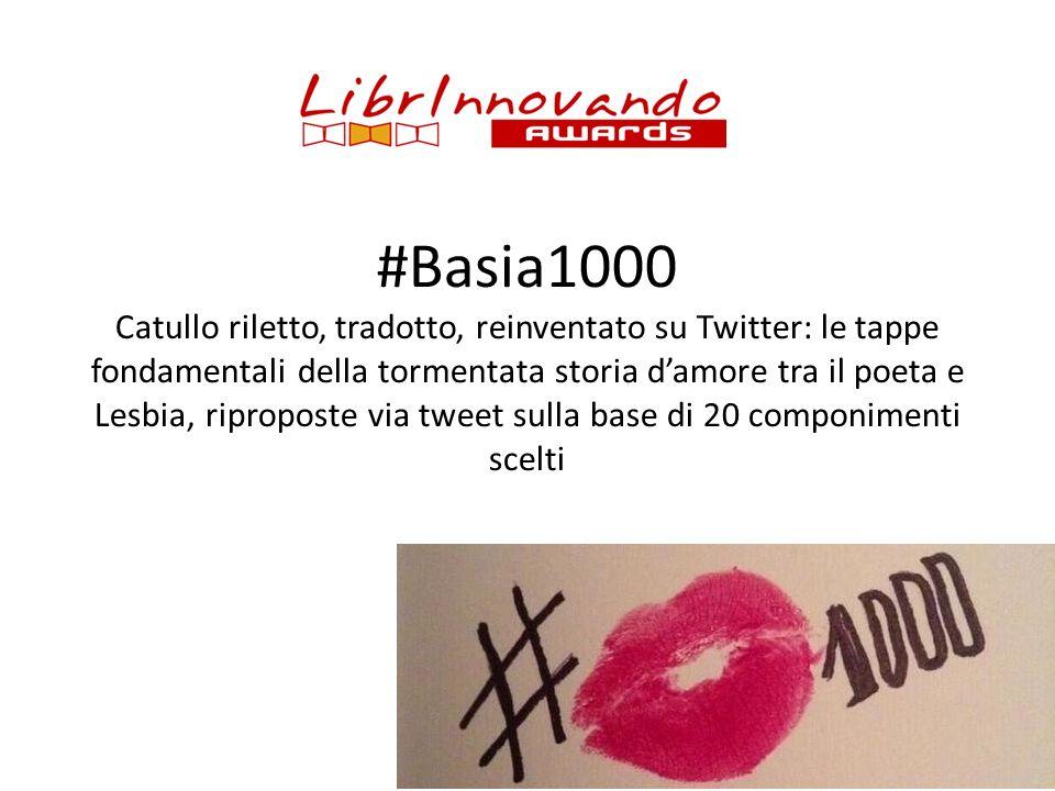 #Basia1000 Catullo riletto, tradotto, reinventato su Twitter: le tappe fondamentali della tormentata storia damore tra il poeta e Lesbia, riproposte v