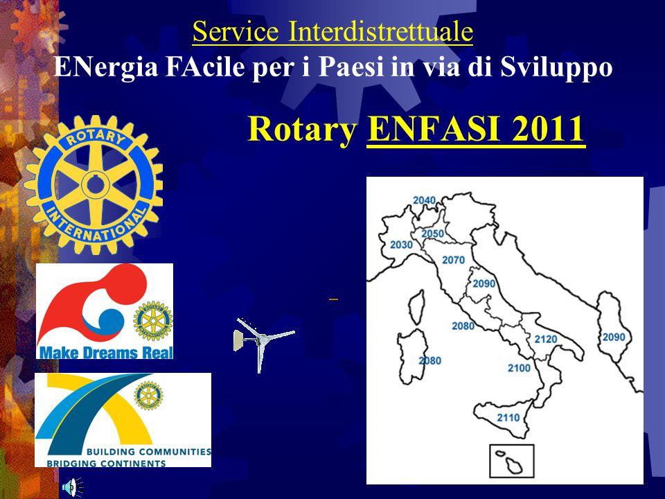 Service Interdistrettuale ENergia FAcile per i Paesi in via di Sviluppo Rotary ENFASI 2011