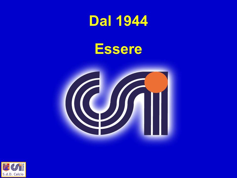 Essere Dal 1944