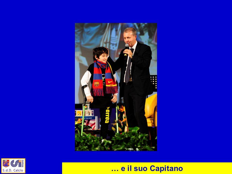 … e il suo Capitano