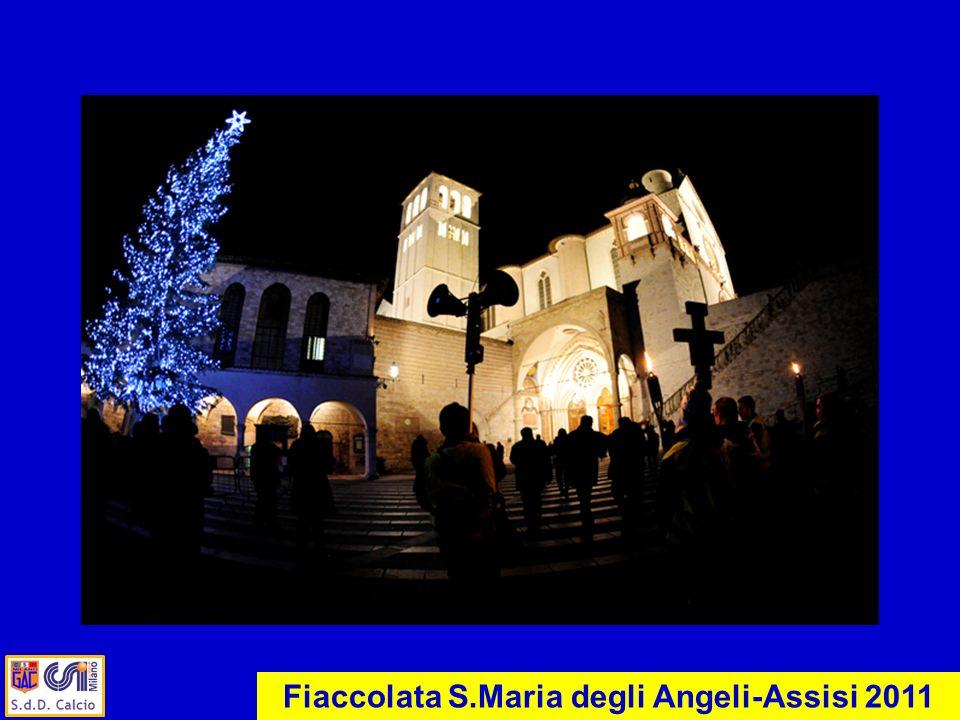 Fiaccolata S.Maria degli Angeli-Assisi 2011