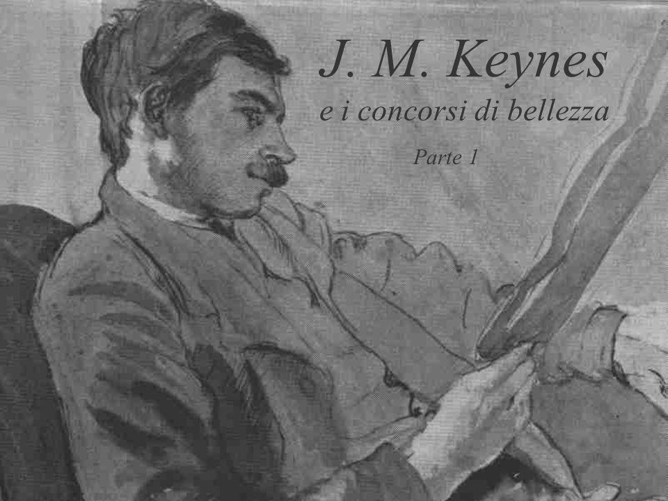 J. M. Keynes e i concorsi di bellezza Parte 1