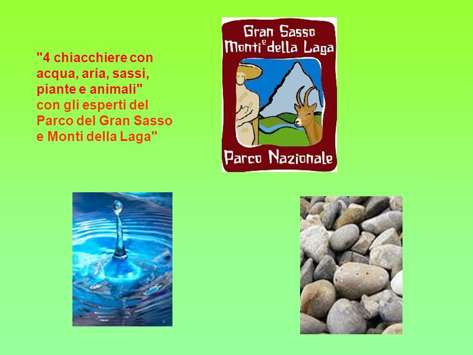 4 chiacchiere con acqua, aria, sassi, piante e animali con gli esperti del Parco del Gran Sasso e Monti della Laga