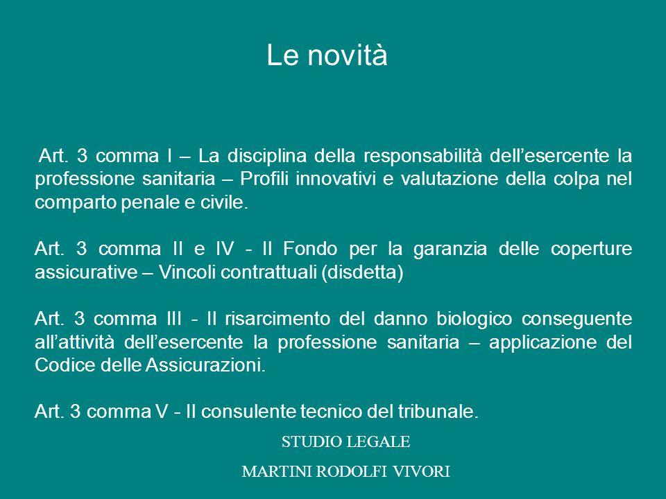 Art. 3 comma I – La disciplina della responsabilità dellesercente la professione sanitaria – Profili innovativi e valutazione della colpa nel comparto