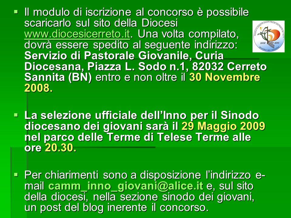 Il modulo di iscrizione al concorso è possibile scaricarlo sul sito della Diocesi www.diocesicerreto.it.