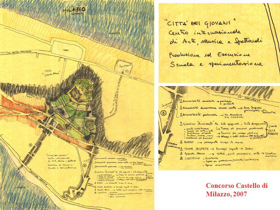 Concorso Castello di Milazzo, 2007