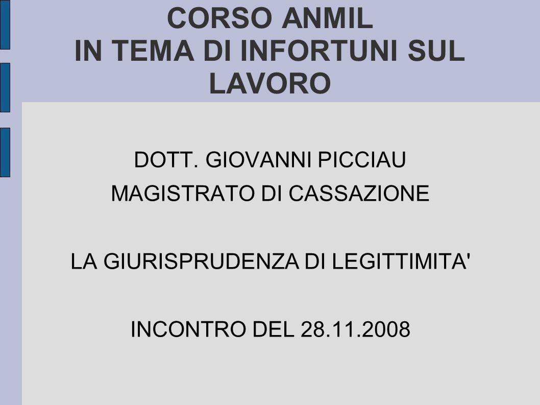 CORSO ANMIL IN TEMA DI INFORTUNI SUL LAVORO DOTT.