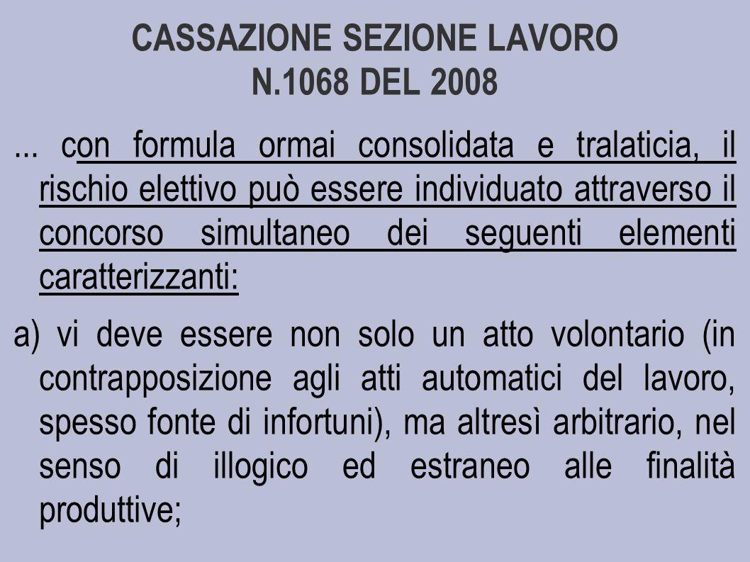 CASSAZIONE SEZIONE LAVORO N.1068 DEL 2008...