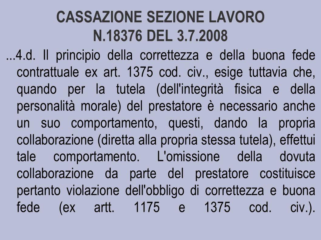 CASSAZIONE SEZIONE LAVORO N.18376 DEL 3.7.2008...4.d.
