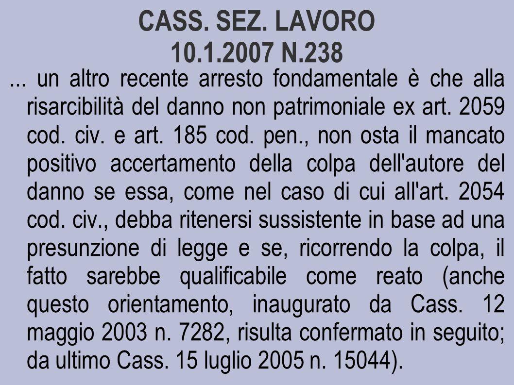CASS.SEZ. LAVORO 10.1.2007 N.238...