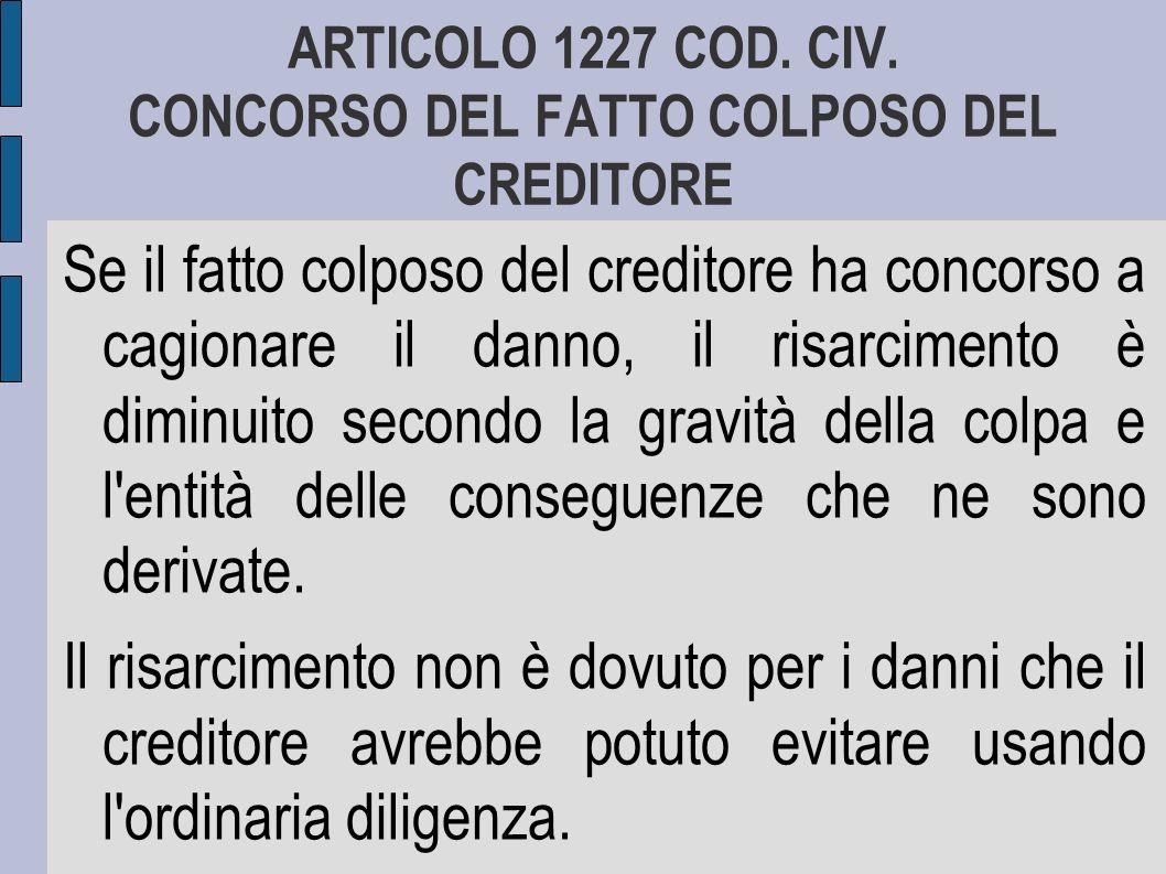ARTICOLO 1227 COD.CIV.