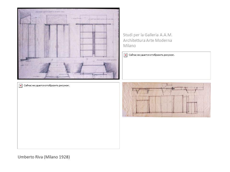 Umberto Riva (Milano 1928) Studi per la Galleria A.A.M. Architettura Arte Moderna Milano