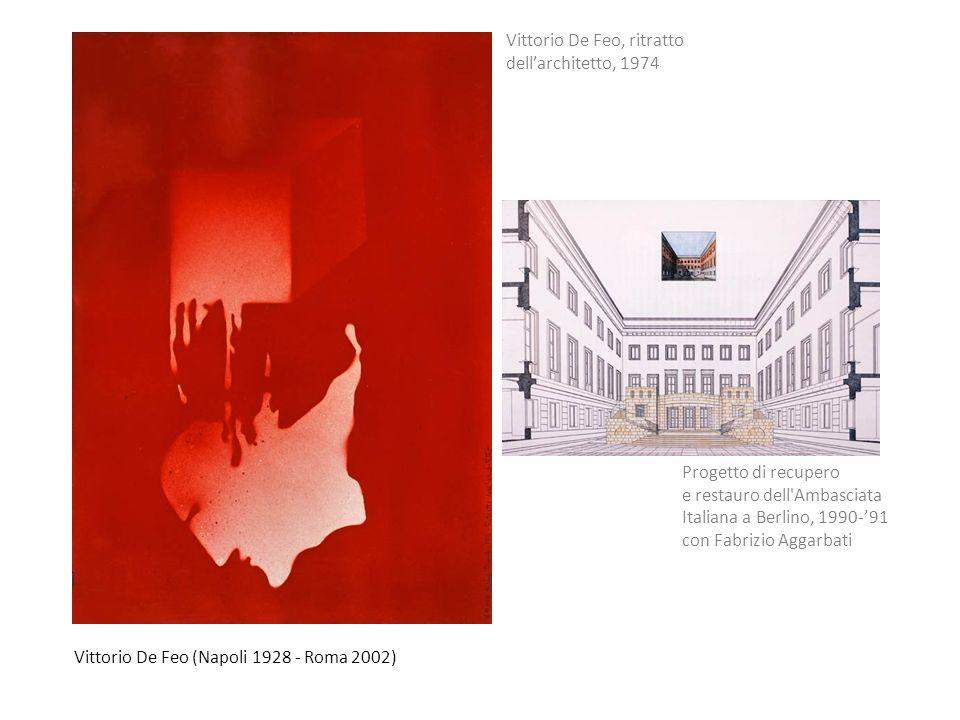 Vittorio De Feo (Napoli 1928 - Roma 2002) Vittorio De Feo, ritratto dellarchitetto, 1974 Progetto di recupero e restauro dell'Ambasciata Italiana a Be