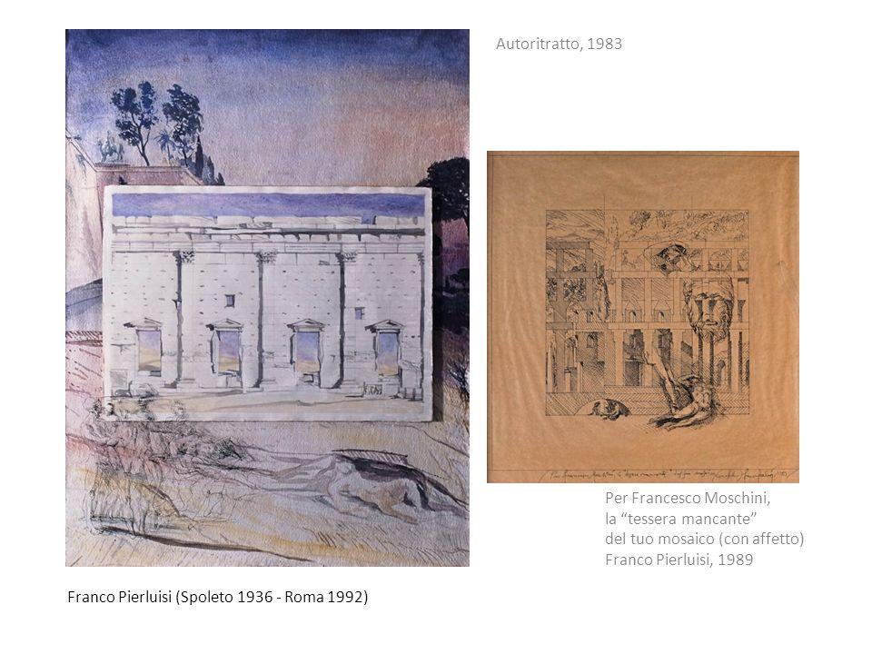 Franco Pierluisi (Spoleto 1936 - Roma 1992) Autoritratto, 1983 Per Francesco Moschini, la tessera mancante del tuo mosaico (con affetto) Franco Pierlu