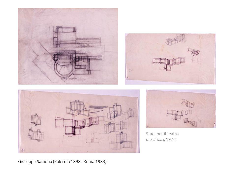 Giuseppe Samonà (Palermo 1898 - Roma 1983) Studi per il teatro di Sciacca, 1976