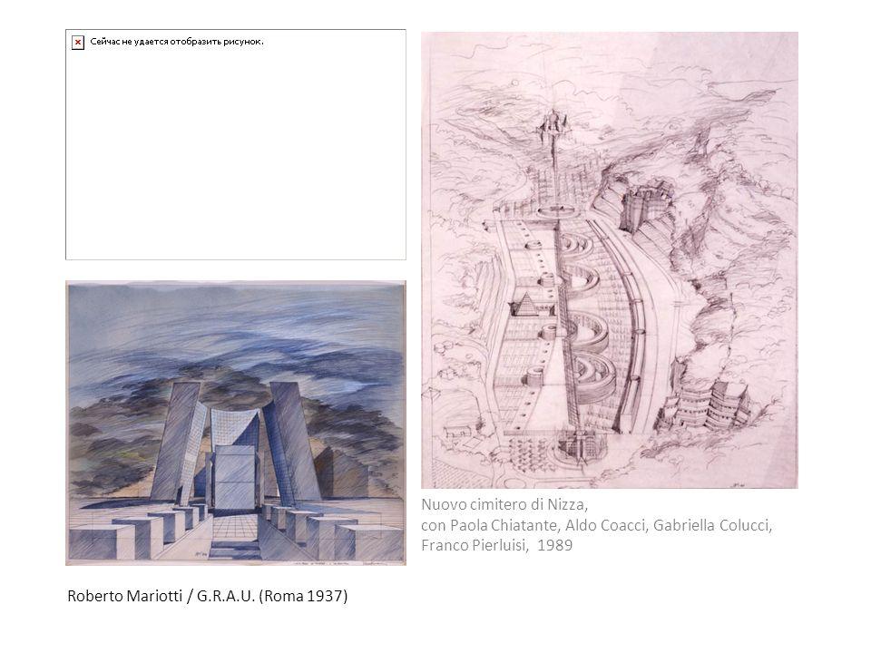 Roberto Mariotti / G.R.A.U. (Roma 1937) Nuovo cimitero di Nizza, con Paola Chiatante, Aldo Coacci, Gabriella Colucci, Franco Pierluisi, 1989