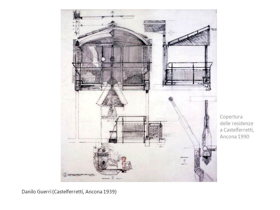 Danilo Guerri (Castelferretti, Ancona 1939) Copertura delle residenze a Castelferretti, Ancona 1990