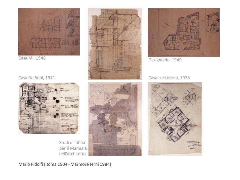 Mario Ridolfi (Roma 1904 - Marmore Terni 1984) Studi di infissi per il Manuale dellarchitetto Casa De Boni, 1971Casa Luccicconi, 1973 Disegno del 1949