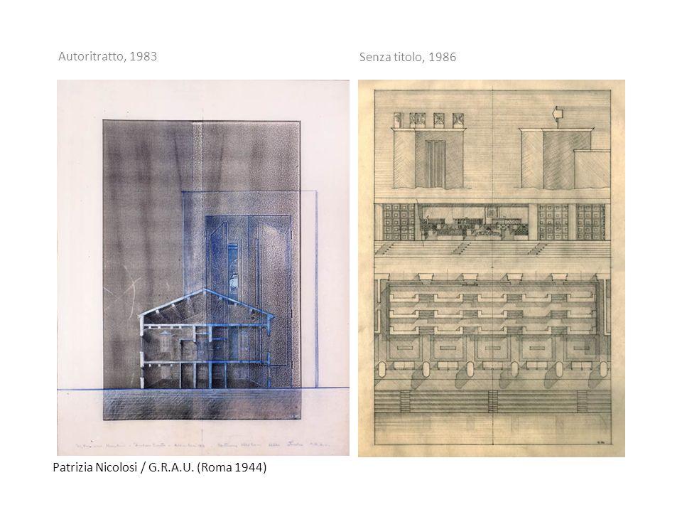 Patrizia Nicolosi / G.R.A.U. (Roma 1944) Autoritratto, 1983 Senza titolo, 1986