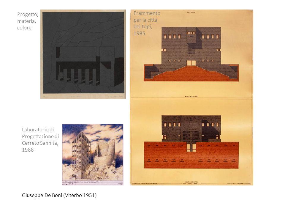 Giuseppe De Boni (Viterbo 1951) Progetto, materia, colore Laboratorio di Progettazione di Cerreto Sannita, 1988 Frammento per la città dei topi, 1985