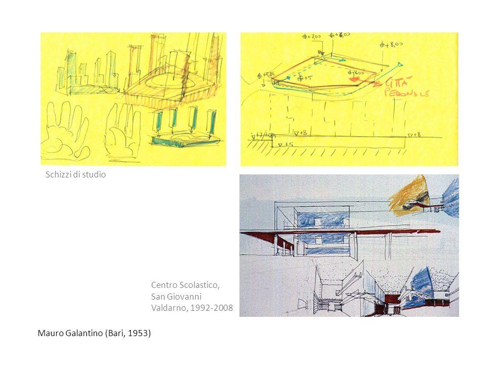 Mauro Galantino (Bari, 1953) Schizzi di studio Centro Scolastico, San Giovanni Valdarno, 1992-2008