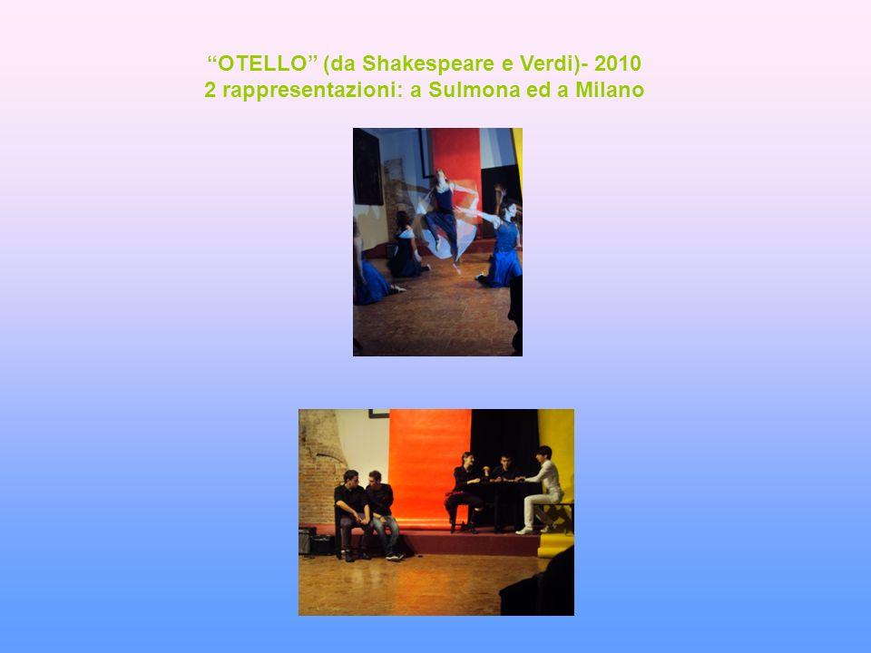 MACBETH (da Shakespeare a Verdi)- 2011, 2012 rappresentazioni a Sulmona, Roma e altre ancora....
