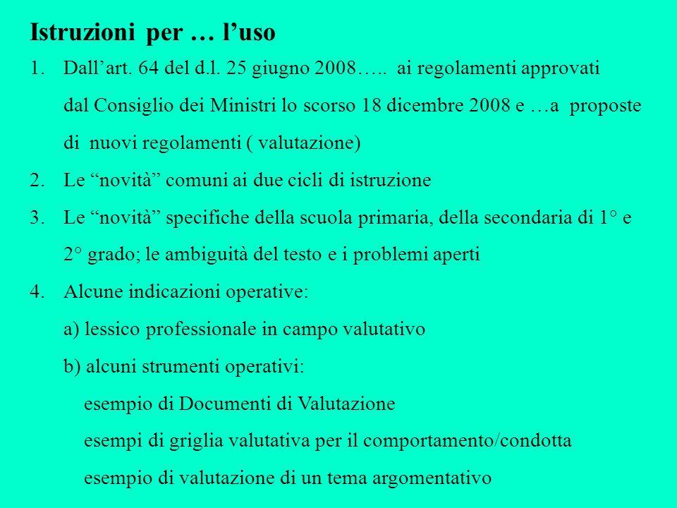 Istruzioni per … luso 1.Dallart. 64 del d.l. 25 giugno 2008…..