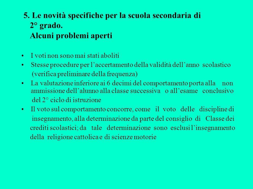 5. Le novità specifiche per la scuola secondaria di 2° grado.