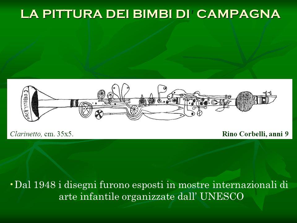 Dal 1948 i disegni furono esposti in mostre internazionali di arte infantile organizzate dall UNESCO LA PITTURA DEI BIMBI DI' CAMPAGNA LA PITTURA DEI