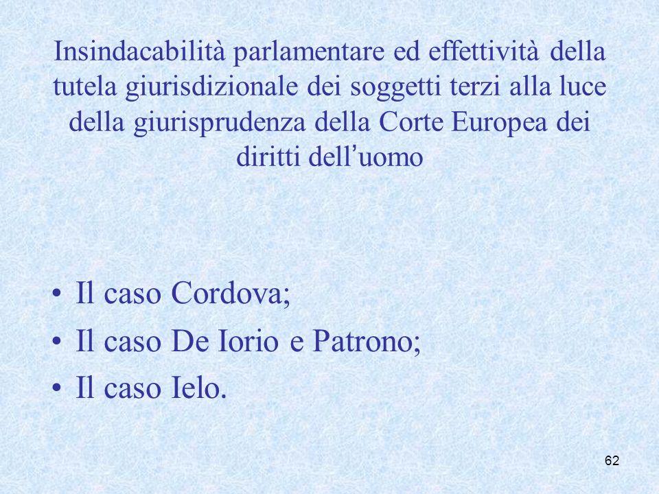 Insindacabilità parlamentare ed effettività della tutela giurisdizionale dei soggetti terzi alla luce della giurisprudenza della Corte Europea dei dir