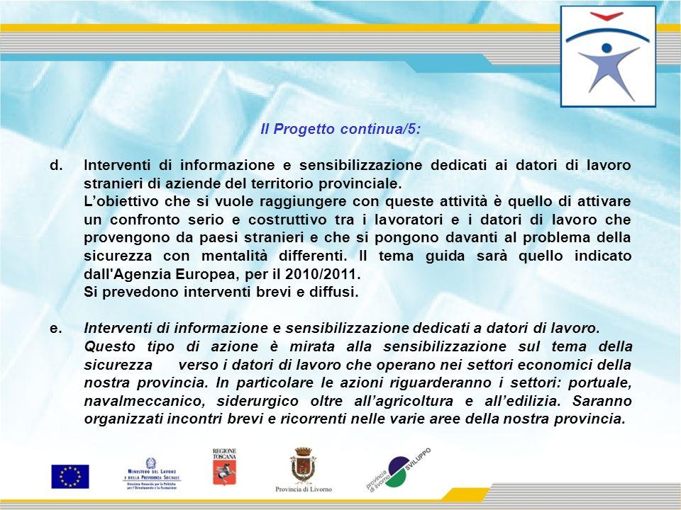 Il Progetto continua/5: d.