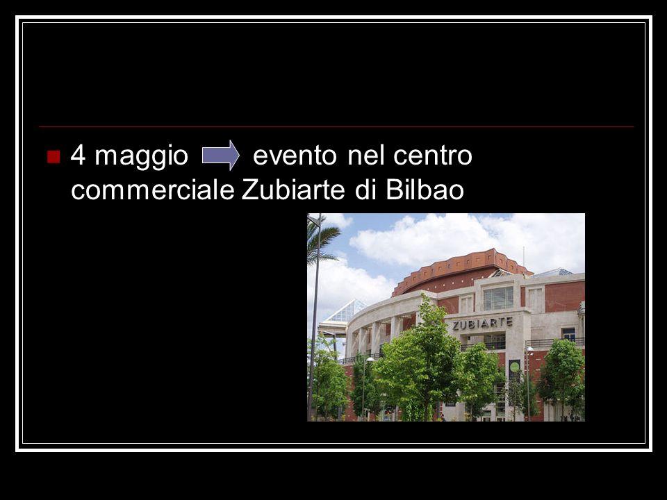 4 maggio evento nel centro commerciale Zubiarte di Bilbao