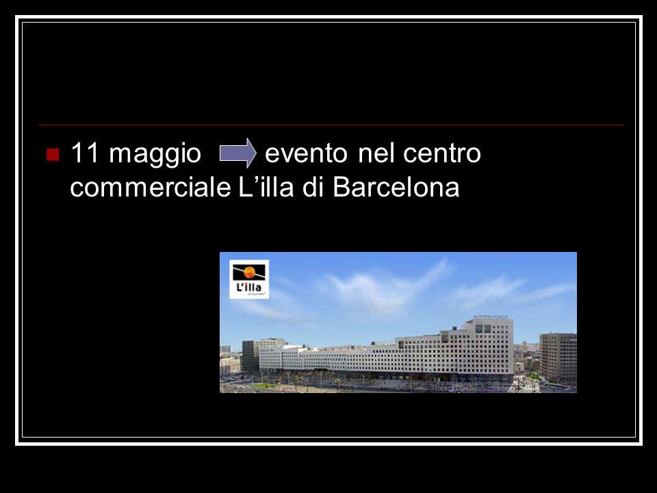 11 maggio evento nel centro commerciale Lilla di Barcelona