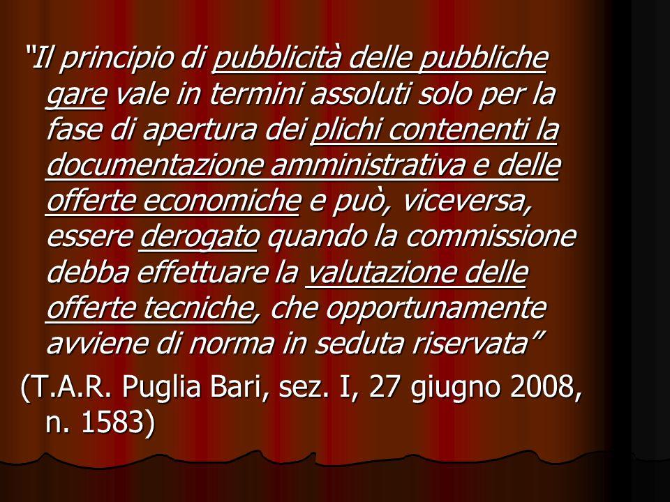 Il principio di pubblicità delle pubbliche gare vale in termini assoluti solo per la fase di apertura dei plichi contenenti la documentazione amminist