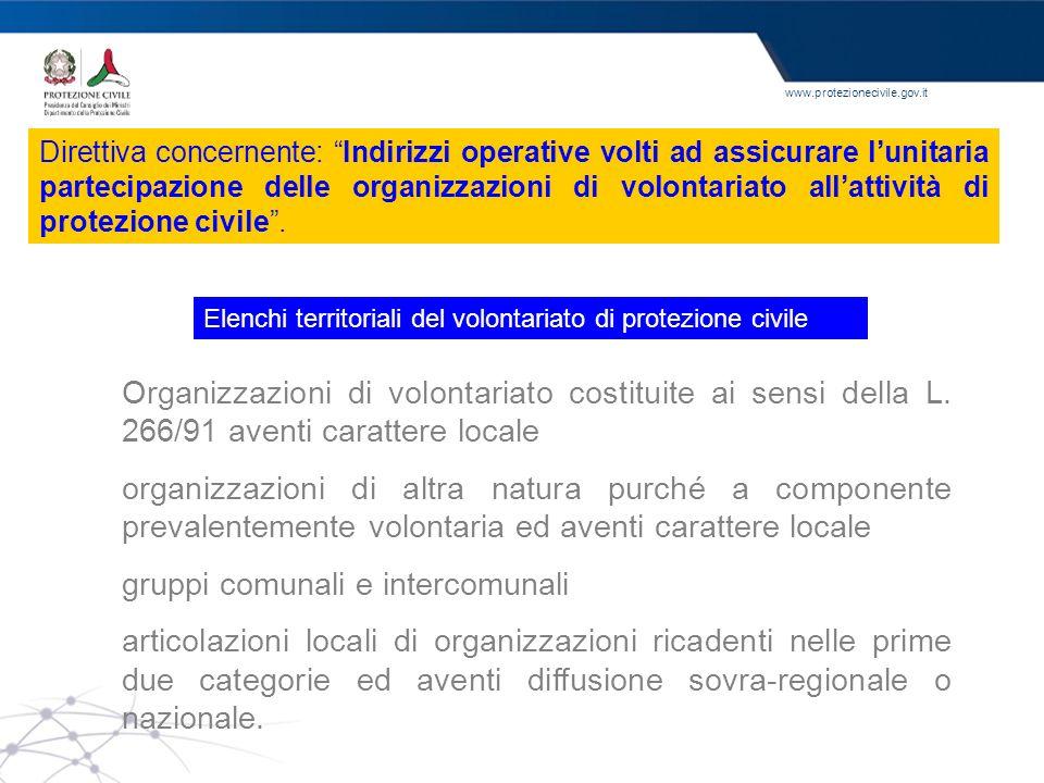 www.protezionecivile.gov.it Elenchi territoriali del volontariato di protezione civile Organizzazioni di volontariato costituite ai sensi della L. 266