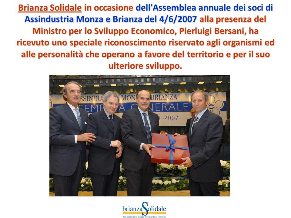 Brianza Solidale in occasione dell'Assemblea annuale dei soci di Assindustria Monza e Brianza del 4/6/2007 alla presenza del Ministro per lo Sviluppo